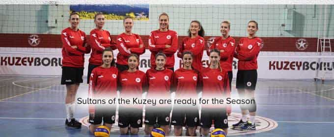 Sultans of the Kuzey are ready for the Season